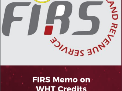 FIRS Memo on WHT Credits Utilization: What Misgivings?