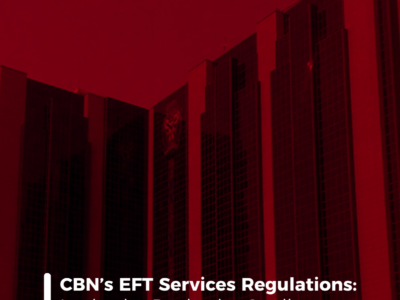 CBN's EFT Services Regulations: Look who Rocks the Cradle